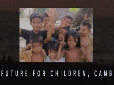 NEW FUTURE FOR CHILDREN, CAMBODIA