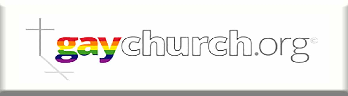 Find an open and affirming church in your town gaychurch.org